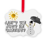 Just Be Friends Picture Ornament