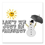 Just Be Friends Square Car Magnet 3