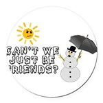 Just Be Friends Round Car Magnet