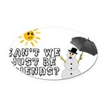 Just Be Friends Oval Car Magnet
