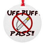 Puff Puff Pass Round Ornament