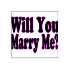 """Cute Will you marry me Square Sticker 3"""" x 3"""""""