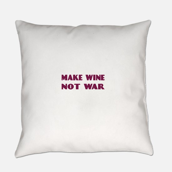 FIN-make-wine-war-4LINES.png Everyday Pillow