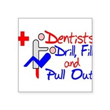 "Dentists Drill Square Sticker 3"" x 3"""