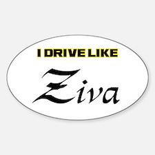 Drive like Ziva Decal