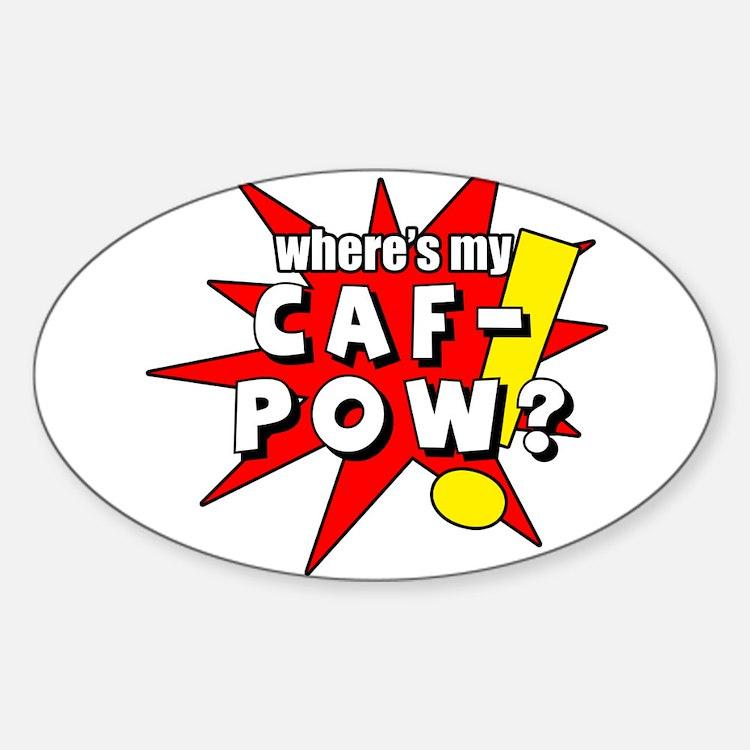 Caf-Pow Sticker (Oval)
