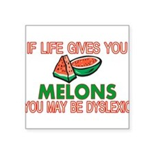 "Dyslexic Melons Square Sticker 3"" x 3"""