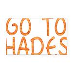 Go To Hades Rectangle Car Magnet