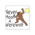 Moon A Werewolf Square Sticker 3