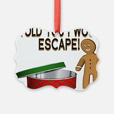 Cookie Escape Ornament