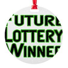 Future Lottery Winner Ornament