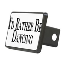 Rather Be Dancing Hitch Cover