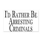 Rather Arrest Criminals Rectangle Car Magnet