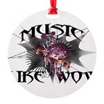 Music Like Wow Round Ornament