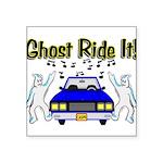 Ghost Ride It Square Sticker 3