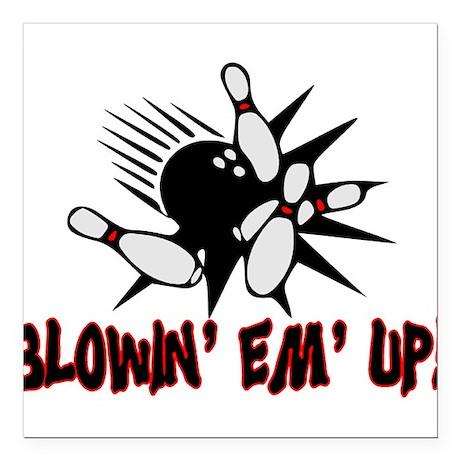 "Blowin' Em' Up Square Car Magnet 3"" x 3"""