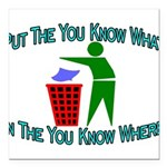 You Know Where Square Car Magnet 3