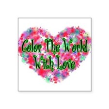 "Color The World Square Sticker 3"" x 3"""