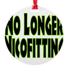 No Longer Nicofitting Ornament