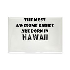THE MOST AWESOME BABIES ARE BORN IN HAWAII Rectang