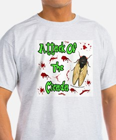 Attack Of Cicada T-Shirt