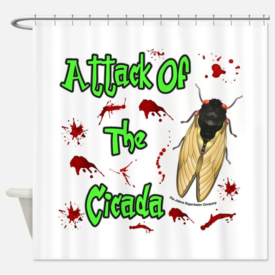 Attack Of Cicada Shower Curtain