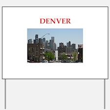 denver Yard Sign