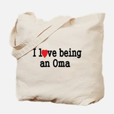 I love being an oma Tote Bag