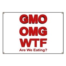 GMO OMG WTF Are We Eating? Banner