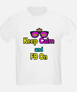 Crown Sunglasses Keep Calm And FB On T-Shirt