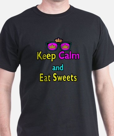 Crown Sunglasses Keep Calm And Eat Sweets T-Shirt