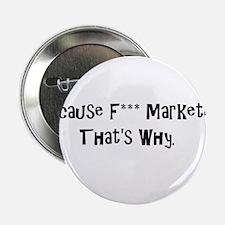 "F*** Marketing 2.25"" Button"