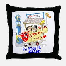 1/2 MILE-HI CLUB Throw Pillow