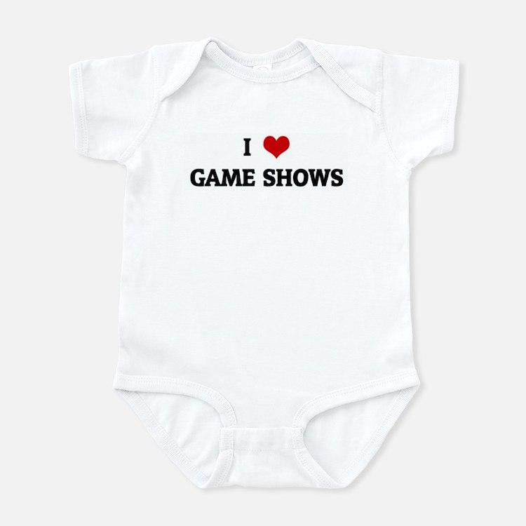I Love GAME SHOWS Infant Bodysuit