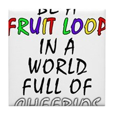 Fruit Loop in A World of Cheerios Funny Tile Coast