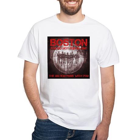 Boston. You do not run alone. T-Shirt
