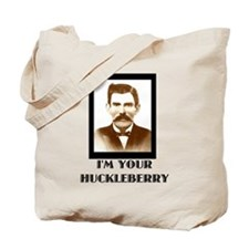 Doc Holliday - I'm Your Huckleberry Tote Bag