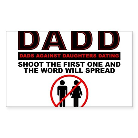 dads against daughters dating car decals Home / merchandise / bumper stickers / 'dads against daughters dating democrats' bumper sticker 'dads against daughters dating democrats' bumper sticker you spent years raising your daughter right.