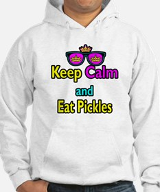 Crown Sunglasses Keep Calm And Eat Pickles Hoodie