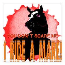 "I Ride A Mare Square Car Magnet 3"" x 3"""