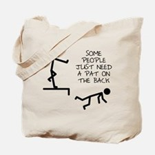 A Pat On The Back Funny T-Shirt Tote Bag