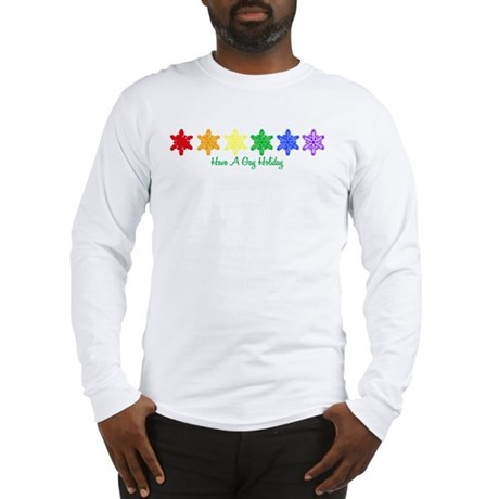 Have A Gay Holiday Long Sleeve T-Shirt