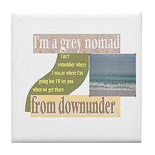 grey nomad funny Tile Coaster