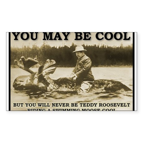 Teddy Roosevelt Moose Cool Funny T-Shirt Sticker