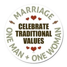 Celebrate Traditional Values Round Car Magnet