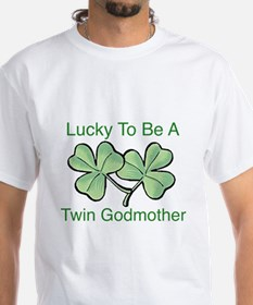 Lucky to be Twin Godmother T-Shirt