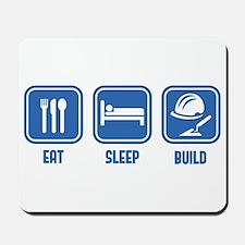 Eat Sleep Build design in Blue Mousepad