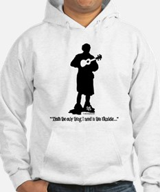 Only Need This Uke Hoodie