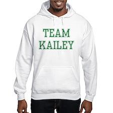 TEAM KAILEY Hoodie