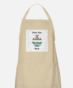 Once You Go Scratch Apron